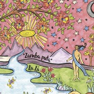"""Image for '""""Zamba Puta""""'"""