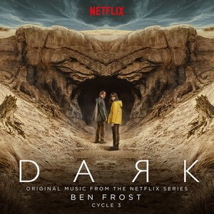 Image for 'Dark: Cycle 3 (original music from the Netflix series)'