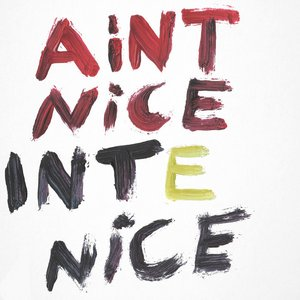Image for 'Ain't Nice'