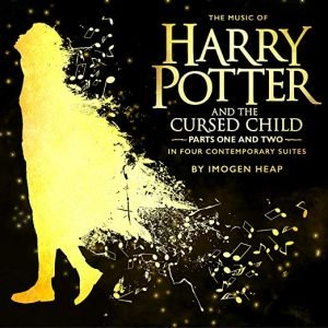 Bild für 'The Music of Harry Potter and the Cursed Child - In Four Contemporary Suites'