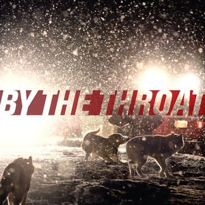 Image for 'By The Throat'