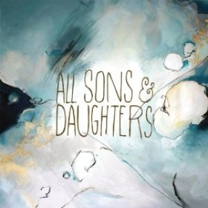 Image for 'All Sons & Daughters'