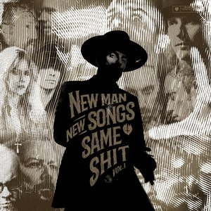 Image for 'New Man, New Songs, Same Shit, Vol.1'