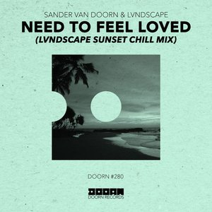 Image for 'Need To Feel Loved (LVNDSCAPE Sunset Chill Mix)'