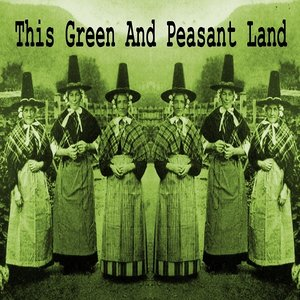 Image for 'This Green And Peasant Land'