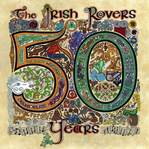 Image for 'The Irish Rovers 50 Years - Vol. 1'