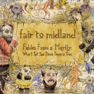 Image for 'Fables From a Mayfly: What I Tell You Three Times is True'