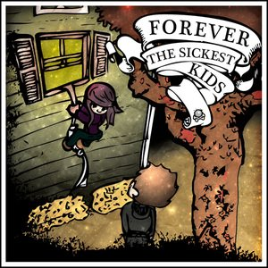 Image for 'Forever The Sickest Kids'