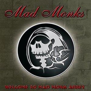 Bild für 'Welcome to Mad Monk Abbey'