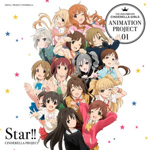 Image for 'THE IDOLM@STER CINDERELLA GIRLS ANIMATION PROJECT 01 Star!!'
