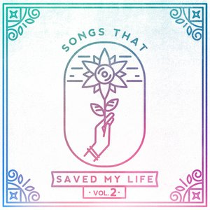 Image for 'Songs That Saved My Life Vol. 2'