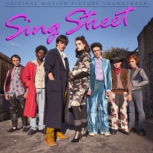 Image for 'Sing Street (Original Motion Picture Soundtrack)'