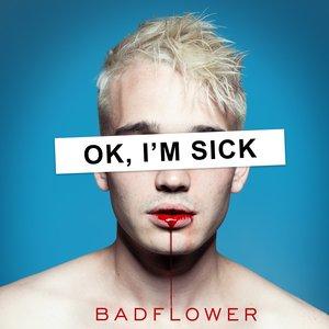 Bild für 'OK, I'm Sick'