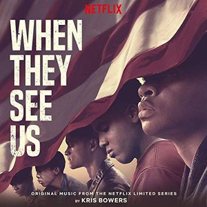 'When They See Us (Original Music from the Netflix Limited Series)' için resim