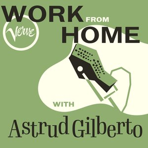 Image for 'Work From Home with Astrud Gilberto'