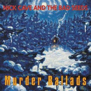 Image for 'Murder Ballads (2011 Remastered Version)'