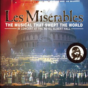 Image for 'Les Misérables (In Concert at the Royal Albert Hall)'