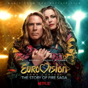 Image for 'Eurovision Song Contest: The Story of Fire Saga (Music from the Netflix Film)'