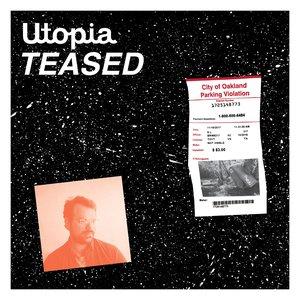 Image pour 'Utopia Teased'
