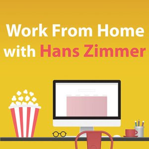 Image for 'Work From Home With Hans Zimmer'