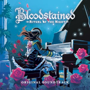 Image for 'Bloodstained: Ritual of the Night OST'