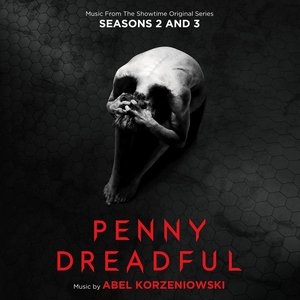 Image for 'Penny Dreadful: Seasons 2 & 3 (Music From The Showtime Original Series)'