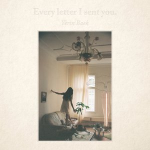 Image for 'Every letter I sent you.'