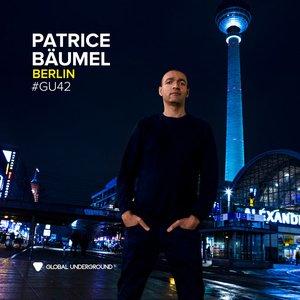 Image for 'Global Underground #42: Patrice Bäumel - Berlin (DJ Mix)'
