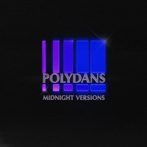 Image for 'Polydans (Midnight Versions)'