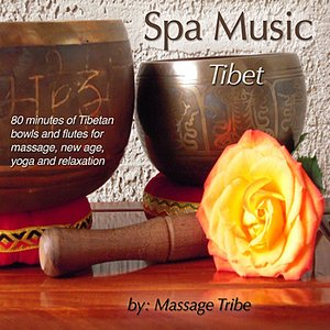 Image for 'Spa Music: Tibet (80 Minutes of Tibetan Bowls & Flutes for Massage, New Age, Yoga & Relaxation)'