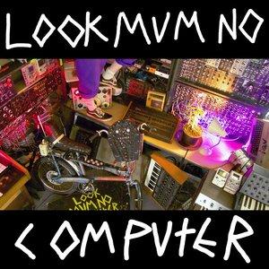 Image for 'LOOK MUM NO MIXTAPE'