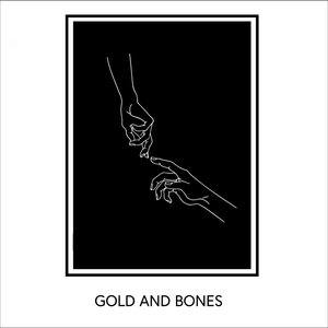 Image for 'Gold and Bones'