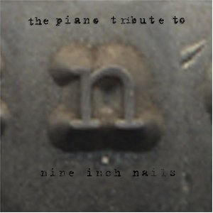 Image for 'The Piano Tribute to Nine Inch Nails'