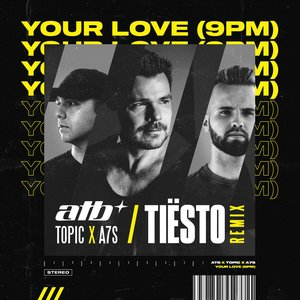 Image for 'Your Love (9PM) [Tiësto Remix] - Single'