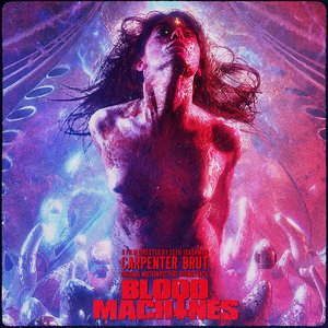 Image for 'Blood Machines - Original Motion Picture Soundtrack'