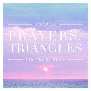 Image for 'Prayers / Triangles (Com Truise Remix)'