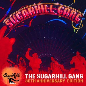 Image for 'The Sugarhill Gang - 30th Anniversary Edition (Expanded Version)'