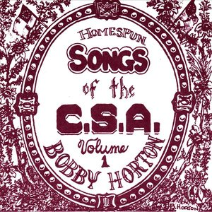 Image for 'Homespun Songs of the C.S.A., Volume 1'