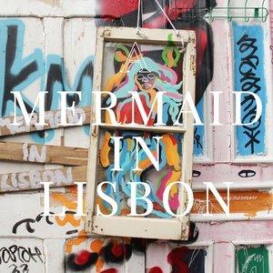 Zdjęcia dla 'A Mermaid in Lisbon'