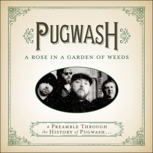 'A Rose In A Garden Of Weeds: A Preamble Through The History Of Pugwash...'の画像