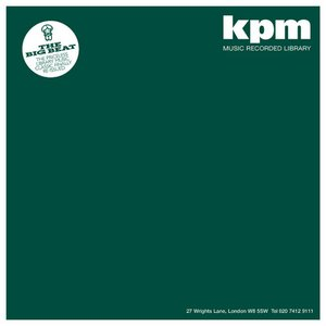Image for 'KPM 1000 Series: The Big Beat'