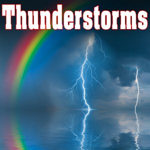 Image for 'Thunderstorms - Sounds of Nature'