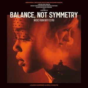 Image for 'Balance, Not Symmetry (Original Motion Picture Soundtrack)'