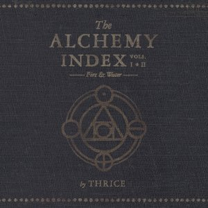 Image for 'The Alchemy Index, Vols. 1 & 2: Fire & Water'