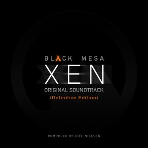 Image for 'Black Mesa: Xen (Definitive Edition) [Original Game Soundtrack]'