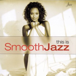 'This Is Smooth Jazz'の画像