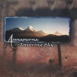 Image for 'Annapurna: The Towering Sky'