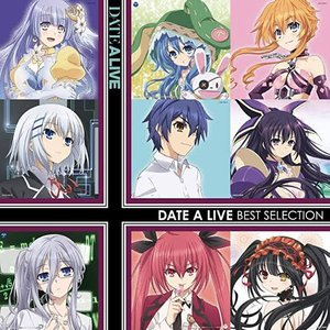 Image for '選んでデート・ア・ライブ 〜DATE A LIVE BEST SELECTION〜'