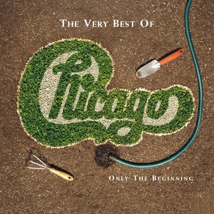 Image for 'The Very Best of Chicago: Only the Beginning'
