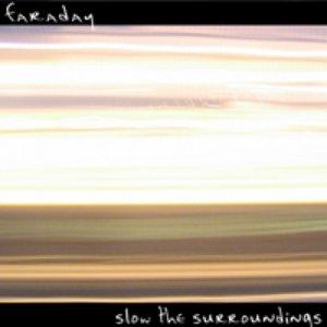 Imagen de 'Slow the Surroundings'